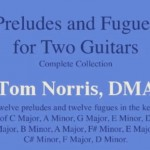 Preludes and Fugues for Two Guitars (Complete)