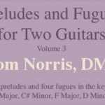 Preludes and Fugues for Two Guitars (Vol 3.)