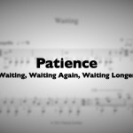 Patience (Waiting)